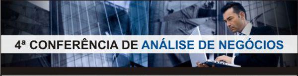 4a Conferência de Análise de Negócios do IIBA SP